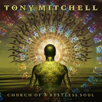 "Recension: Tony Mitchell - ""Church Of A Restless Soul"""