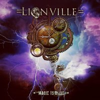 "Recension: Lionville - ""Magic Is Alive"""