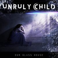 "Unruly Child släpper nya albumet ""Our Glass House"" i december"