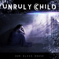 "Recension: Unruly Child - ""Our Glass House"""