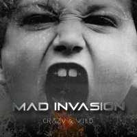 Lyssna på Mad Invasion´s nya singel