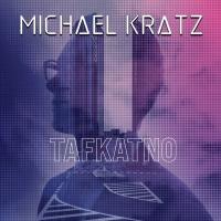 "Recension: Michael Kratz -""TAFKATNO"""